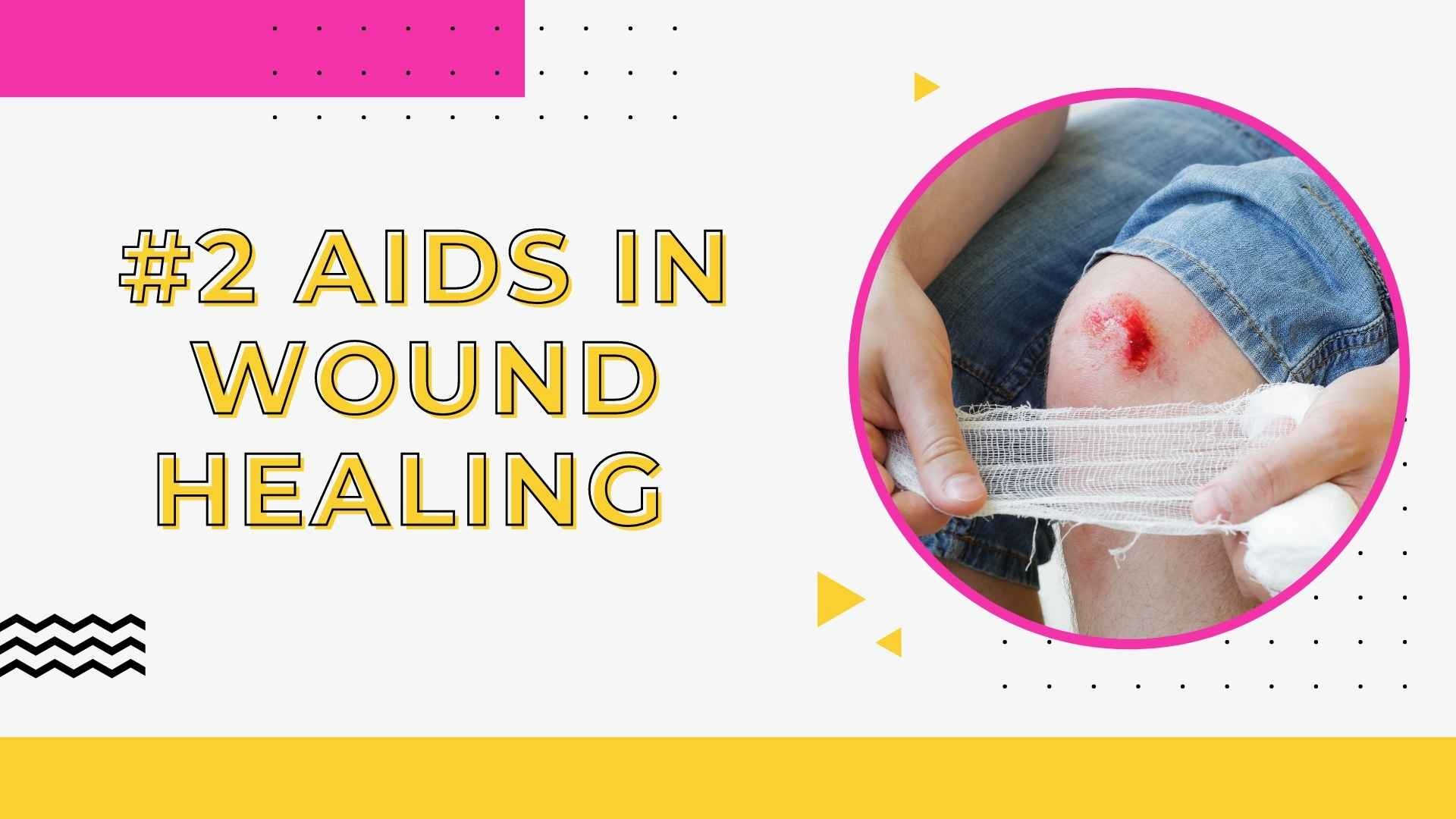 #2 Aids In Wound Healing