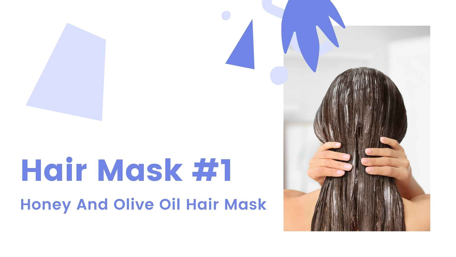 Hair Mask #1 Honey And Olive Oil Hair Mask