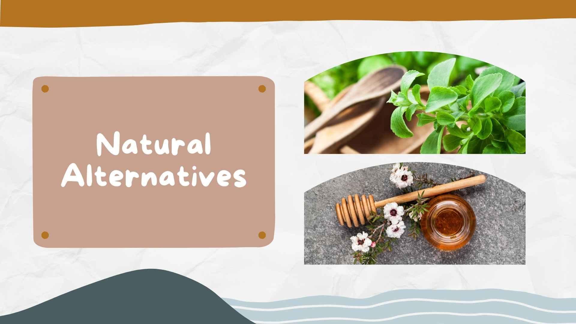 natural sugar alternatives stevia manuka honey